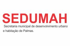 SEDUMAH - Secretaria municipal de desenvolvimento urbano e habitação de Palmas
